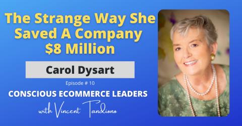 Carol Dysart – The Strange Way She Saved A Company $8 Million
