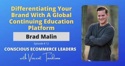 Brad Malin of Companion CBD – Differentiating Your Brand With A Global Continuing Education Platform